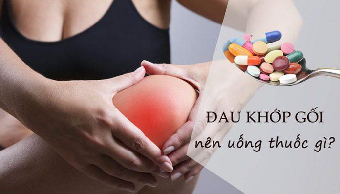 Đau khớp gối uống thuốc gì ? Tìm hiểu tổng quan các loại đau khớp gối